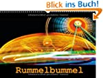 Rummelbummel (Wandkalender 2013 DIN A...