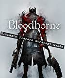 BloodBorne: Ultimate Players Strategy Guide (English Edition)