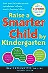 Raise a Smarter Child by Kindergarten...