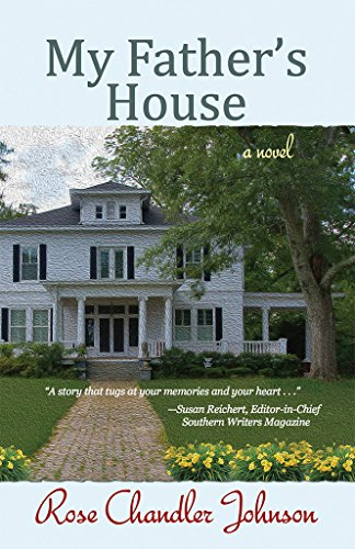 Book: My Father's House - a novel by Rose Chandler Johnson