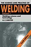 img - for The Science and Practice of Welding: Volume 1 (Science & Practice of Welding) book / textbook / text book