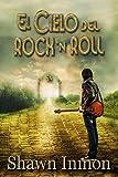 El Cielo del Rock n Roll (Spanish Edition)