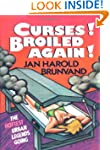 Curses! Broiled Again!: The Hottest U...