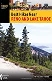 Best Hikes Near Reno and Lake Tahoe (Best Hikes Near Series)
