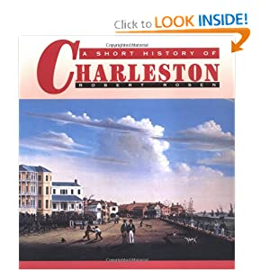 A Short History of Charleston by Robert Rosen
