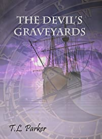 (FREE on 10/16) The Devil's Graveyards by T.L. Parker - http://eBooksHabit.com
