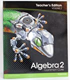 Algebra 2 Common Core Teachers Edtion (Volume 2)