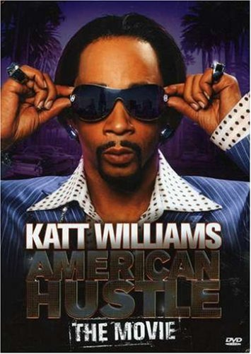 Katt Williams: American Hustle The Movie -
