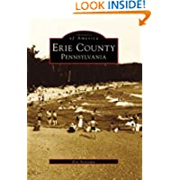 Erie County Pennsylvania (PA) (Images of America) (Images of America (Arcadia Publishing))