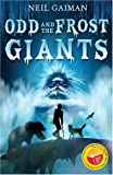 Neil Gaiman Odd and the Frost Giants (World Book Day edition)