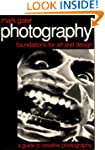 Photography: Foundations for Art and...