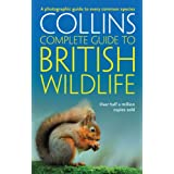 British Wildlife: A photographic guide to every common species (Collins Complete Guide)by Paul Sterry