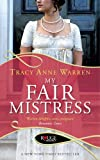 My Fair Mistress: A Rouge Regency Romance