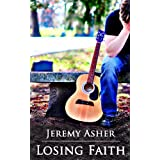 Losing Faith (Seth & Trista Book 1) ~ Jeremy Asher