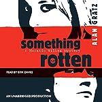Something Rotten | Alan Gratz