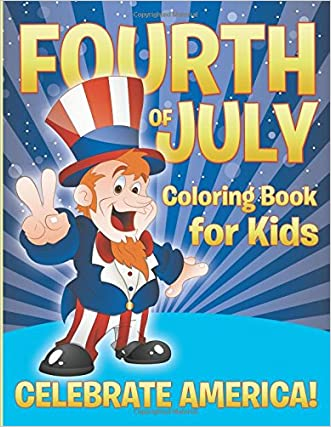 Fourth of July Coloring Book for Kids - Celebrate America!