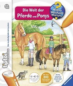 tiptoi® Wieso? Weshalb? Warum? 13: tiptoi® Die Welt der Pferde und Ponys von Ravensburger Buchverlag