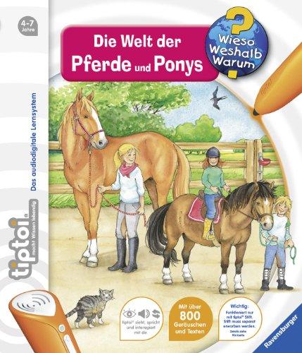 tiptoi® Wieso? Weshalb? Warum? 13: tiptoi® Die Welt der Pferde und Ponys
