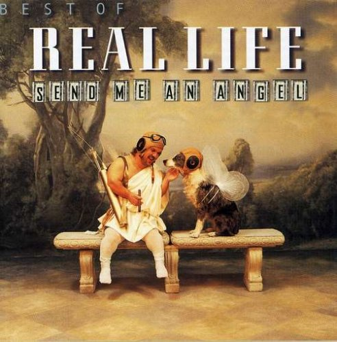 Real Life - Best of Real Life: Send Me An Angel - Zortam Music