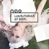 「nao 6th workstation of Lilith.」 / naoイメージ