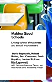 img - for Making Good Schools: Linking School Effectiveness and Improvement (Biblical Limits) book / textbook / text book