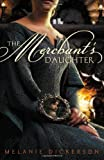 The Merchants Daughter