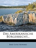 img - for Das Amerikanische Burgerrecht... (German Edition) book / textbook / text book