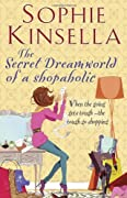 The Secret Dreamworld of a Shopaholic by Sophie Kinsella cover image