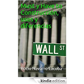 Must y Have to Construcci�n, usos y diferencias (Fichas de gram�tica inglesa) (Spanish Edition)