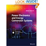 Power Electronics and Energy Conversion Systems, Fundamentals and Hard-switching Converters (Volume 1)