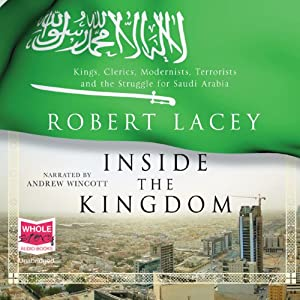 Inside the Kingdom | [Robert Lacey]