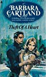 THEFT OF A HEART (0515043168) by Cartland, Barbara