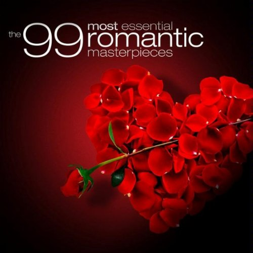 The 99 Most Essential Romantic Masterpieces