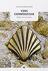 Vers Compostelle - Drôles de rencontres par Bertrandy