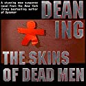 The Skins of Dead Men Audiobook by Dean Ing Narrated by Allyson Johnson