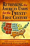 img - for Rethinking the American Union for the Twenty-First Century book / textbook / text book