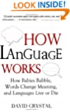 How Language Works
