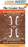 The Cosmic Race / La raza cosmica (Race in the Americas)