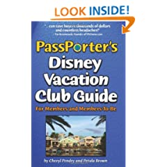 PassPorter's Disney Vacation Club Guide: For Members and Members-to-Be