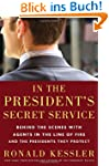 In the President's Secret Service: Be...