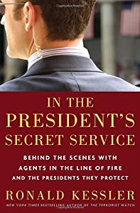 Cover of &quot;In the President's Secret Servi...