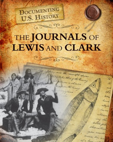 The Journals of Lewis and Clark (Raintree Perspectives)