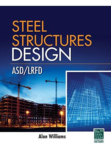 Steel Structures Design: Asd/Lrfd front-981014