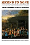 img - for Second to None: A Documentary History of American Women. Volume 1, From the Sixteenth Century to 1865 book / textbook / text book