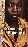L'Enfant Noir: Prix Charles Veillon 1954, Roman (Texte Integral) (French Edition)