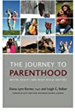 img - for The Journey to Parenthood: Myths, Reality And What Really Matters book / textbook / text book