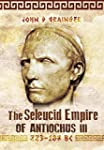 The Seleukid Empire of Antiochus III...