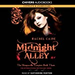 Midnight Alley: The Morganville Vampires, Book 3 (       UNABRIDGED) by Rachel Caine Narrated by Katherine Fenton