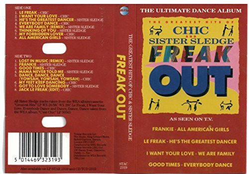 Chic and Sister Sledge - The Greatest Hits Of Chic And Sister Sledge: Freak Out - Zortam Music