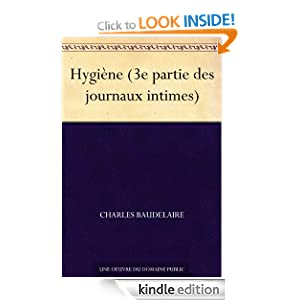 Hygiene (3e partie des journaux intimes) (French Edition) Charles Baudelaire